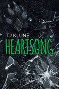 Review: Heartsong by T.J. Klune