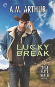 Review: Lucky Break by A.M. Arthur