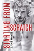 Excerpt and Giveaway: Starting From Scratch by Lane Hayes