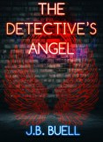 Excerpt and Giveaway: The Detective's Angel by JB Buell