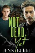 Audiobook Review: Not Dead Yet by Jenn Burke