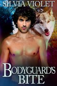Excerpt and Giveaway: Bodyguard's Bite by Silvia Violet