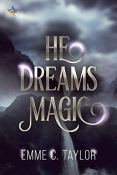 Review: He Dreams Magic by Emme C. Taylor