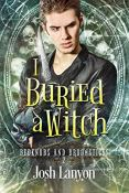 Review: I Buried a Witch by Josh Lanyon