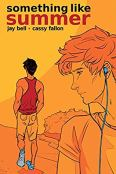 Review: Something Like Summer - The Comic, Vol 1 by Jay Bell