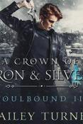 Audiobook Review: A Crown of Iron & Silver by Hailey Turner