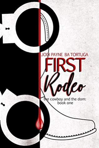 Review: First Rodeo by Jodi Payne and B.A. Tortuga