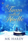 Review: A Town Called Noelle by M.K. Hardy