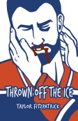 Review: Thrown Off the Ice by Taylor Fitzpatrick
