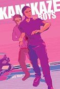 Review: Kamikaze Boys by Jay Bell