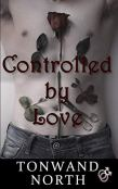 Review: Controlled by Love by Tonwand North