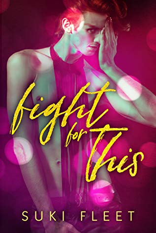 Review: Fight for This by Suki Fleet