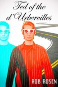 Review: Ted of the d'Urbervilles by Rob Rosen