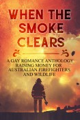 Guest Post: When the Smoke Clears by L.J. Hayward and Friends