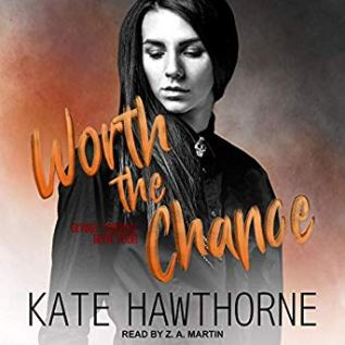 Audiobook Review: Worth the Chance by Kate Hawthorne