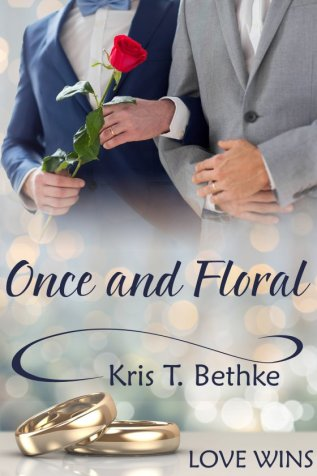 Guest Post and Giveaway: Once and Floral by Kris T. Bethke