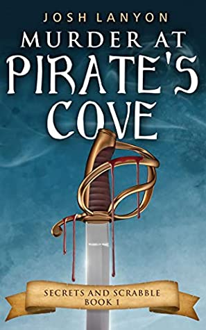 Review: Murder at Pirate's Cove by Josh Lanyon