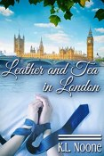 Review: Leather and Tea in London by K.L. Noone