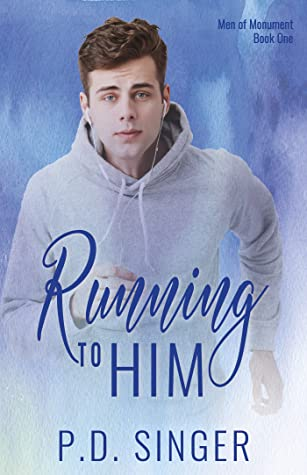 Review: Running to Him by P.D. Singer