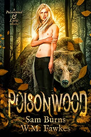Review: Poisonwood by Sam Burns and W.M. Fawkes