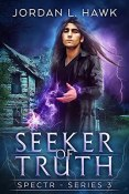 Review: Seeker of Truth by Jordan L. Hawk