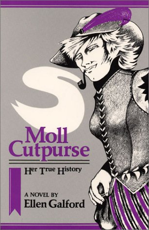 Review: Moll Cutpurse: Her True History by Ellen Galford