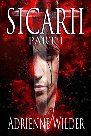 Review: Sicarii by Adrienne Wilder