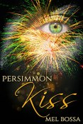 Review: Persimmon Kiss by Mel Bossa