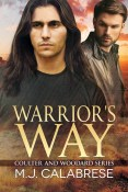 Guest Post and Giveaway: Warrior's Way by M.J. Calabrese