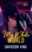 Review: My Whole World by Davidson King