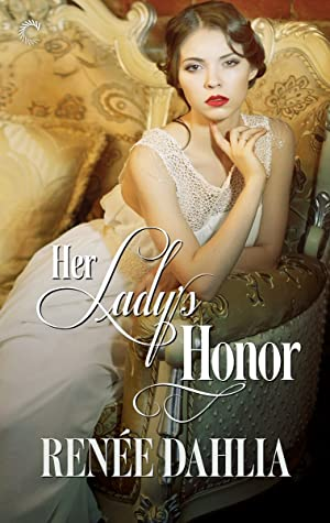 Review: Her Lady's Honor by Renée Dahlia
