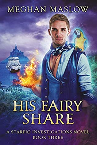 Review: His Fairy Share by Meghan Maslow