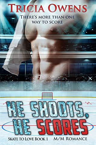Review: He Shoots, He Scores by Tricia Owens