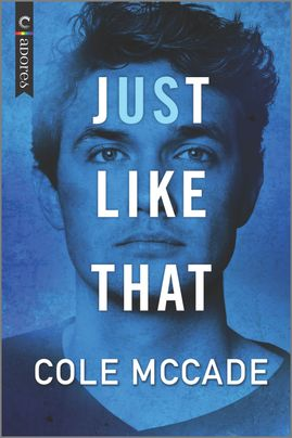 Excerpt: Just Like That by Cole McCade