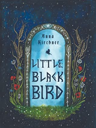 Review: Little Black Bird by Anna Kirchner