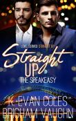 Review: Straight Up by K. Evan Coles and Brigham Vaughn