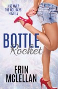 Guest Post: Bottle Rocket by Erin McLellan
