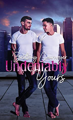 Review: Undeniably Yours by Brittany Cournoyer