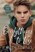Review: Everything to Lose by E.M. Denning