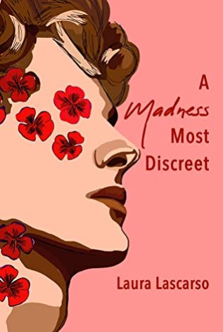 Review: A Madness Most Discreet by Laura Lascarso