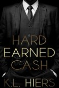 Review: Hard Earned Cash by K.L. Hiers