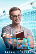Guest Post and Giveaway: It's a Steal by Arden O'Keefe