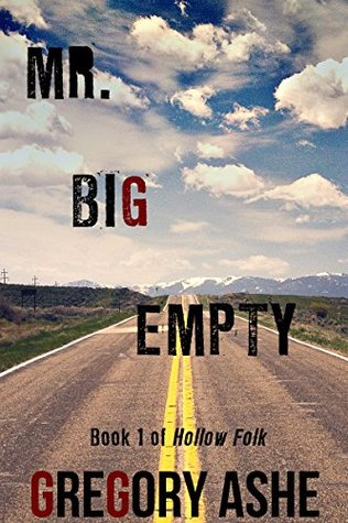 Review: Mr. Big Empty by Gregory Ashe
