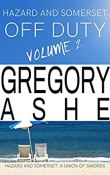 Review: Hazard and Somerset: Off Duty Volume 2 by Gregory Ashe