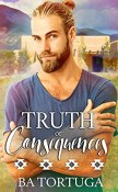 Review: Truth or Consequence by B.A. Tortuga