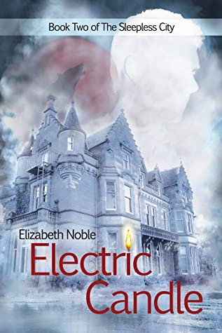Review: Electric Candle by Elizabeth Noble