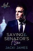 Review: Saving the Senator's Son by Jacki James