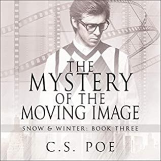 Audiobook Review: The Mystery of the Moving Image by C.S. Poe