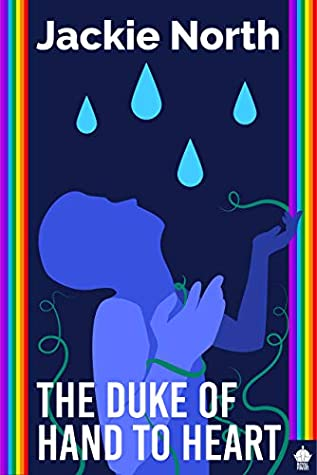 Review: The Duke of Hand to Heart by Jackie North