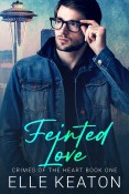 Guest Post and Giveaway: Feinted Love by Elle Keaton